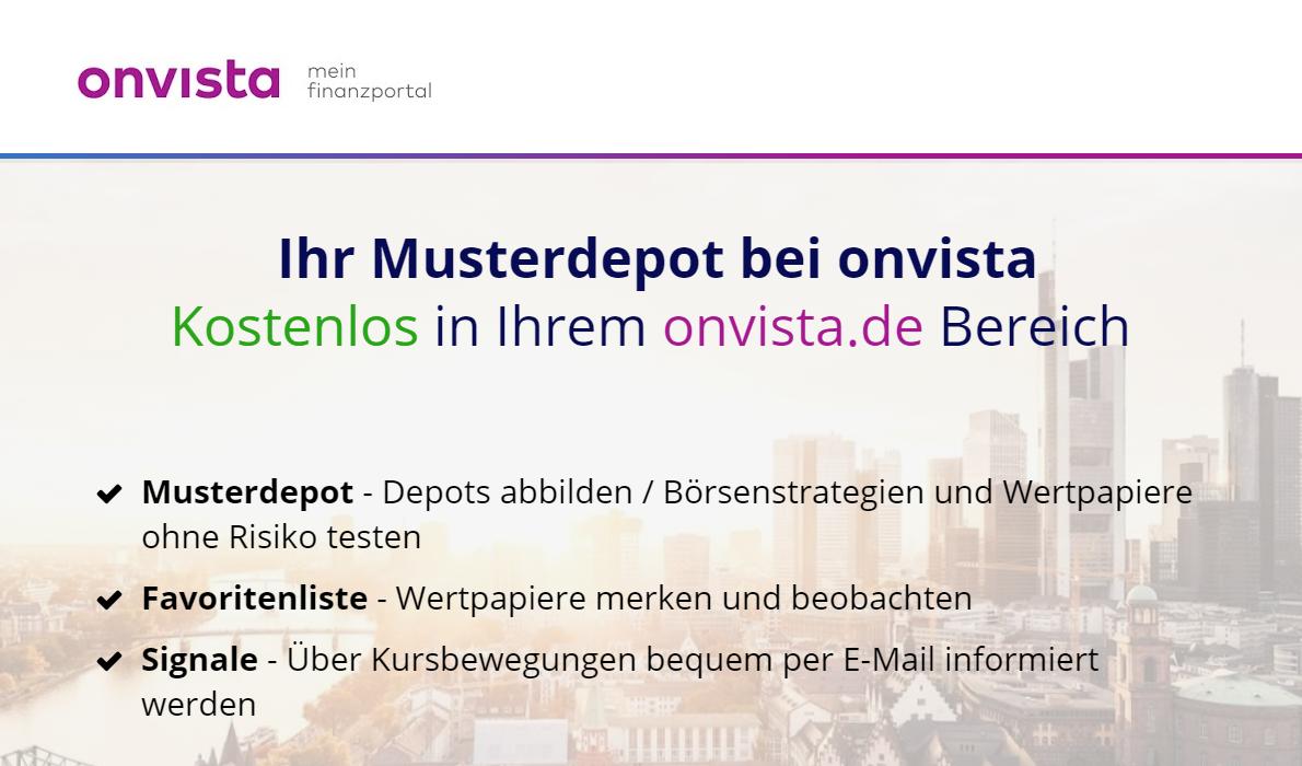 Zum Angebot der OnVista Bank gehört auch ein Musterdepot