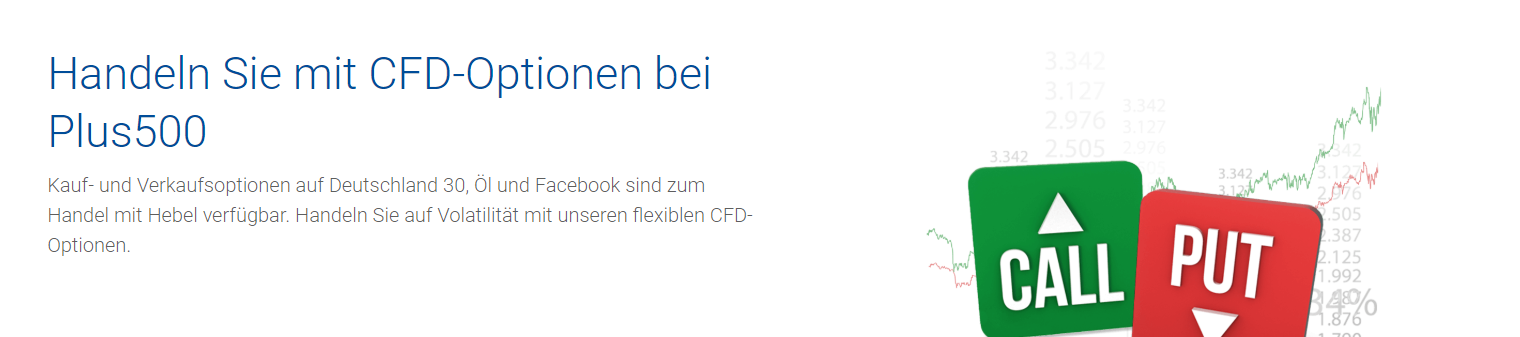 CFDs auf Optionen sind bei Plus500 ebenfalls handelbar.